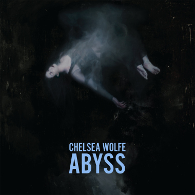 Chelsea Wolfe - Abyss. Photo: Bandcamp