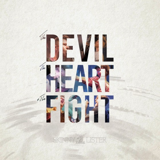 Skinny Lister – The Devil, the Heart & the Fight ★★★★